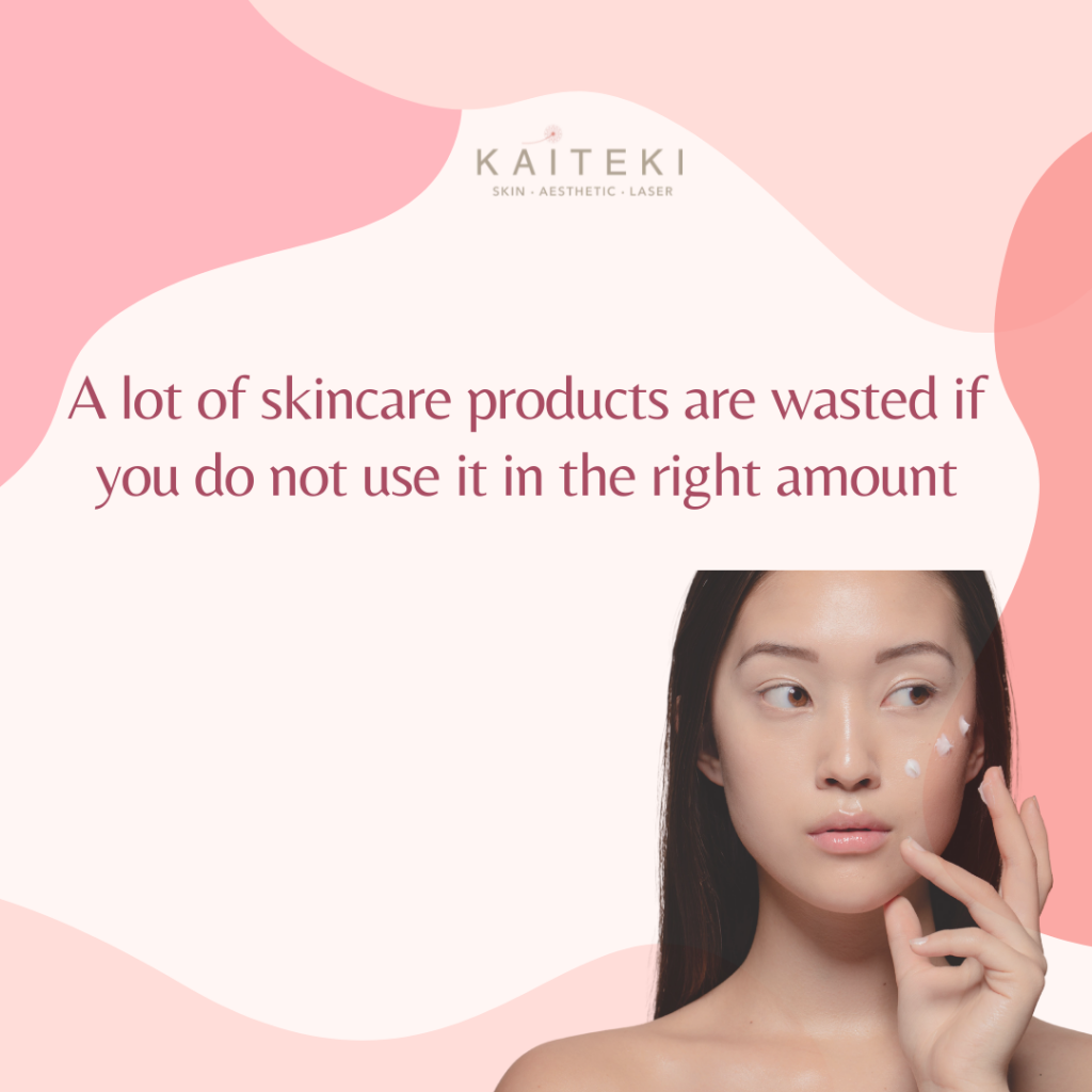 Apply the Right Amount of Skincare Products