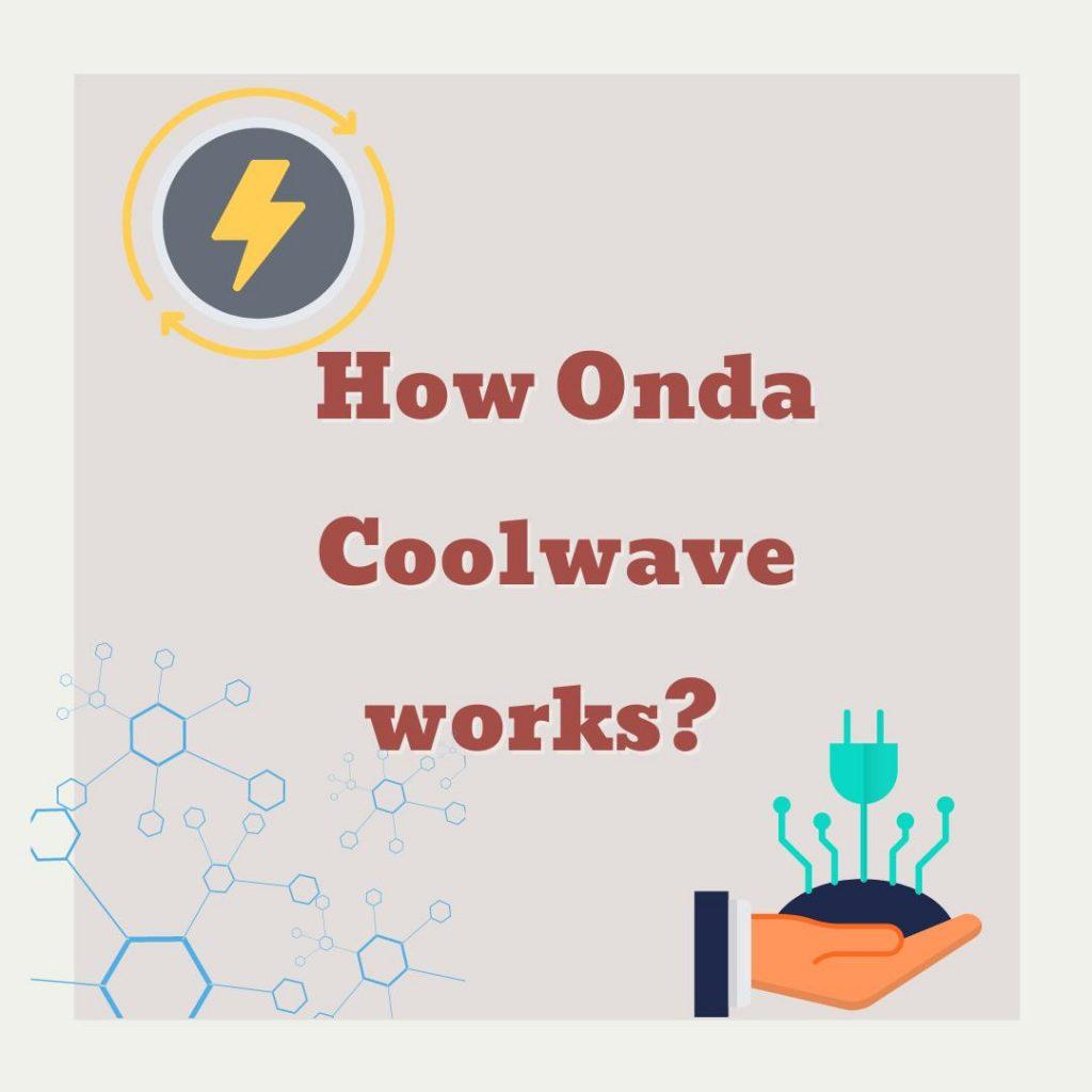 How onda coolwave works
