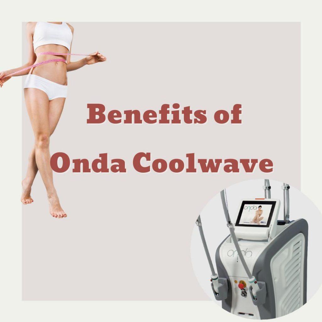 benefits of onda coolwave
